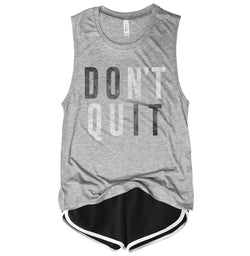 Don't Quit Do It ...Motivational Gym Grey Muscle Tee-Everfitte-[lululemon]-[chaser]-[athleta]-[spirtual gangster]-[champion]-[graphic tee]-[gym shirt]-[workout tee]-[funny shirt]-[funny tee]-[muscle tee]-Everfitte