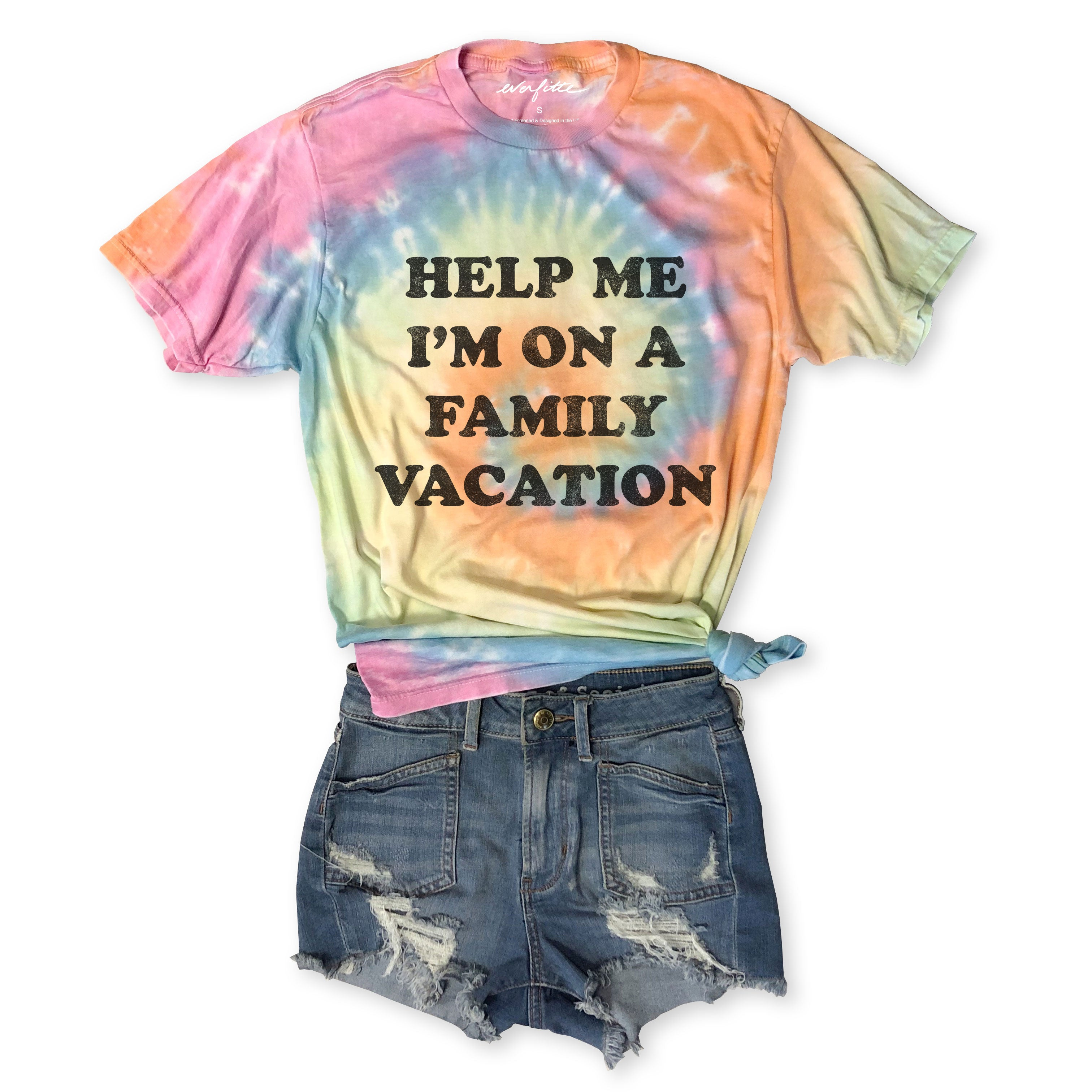 Sale!!  Help Me I'm On A Family Vacation...Funny Cotton Tie Dye Tee