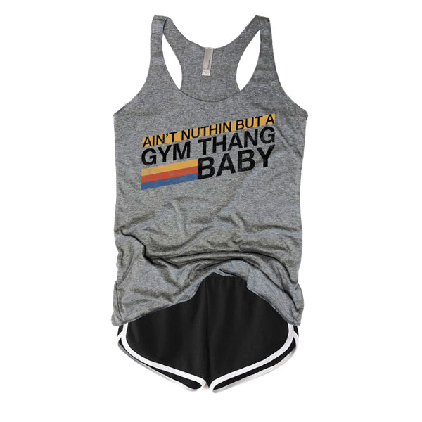 nothing but a gym thang baby, nothing but a gym thing, Ice Cube, Snoop Dogg, Gym tank, Gym shirt, Funny gym tank, Vintage, retro, Nike, urban outfitters, barre, yoga, crossfit, aint, vintage graphic tees, funny t shirts,
