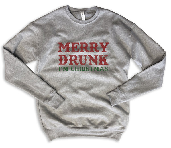 MERRY DRUNK I'M CHRISTMAS ... Funny Holiday Unisex Drop Shoulder Sweatshirt
