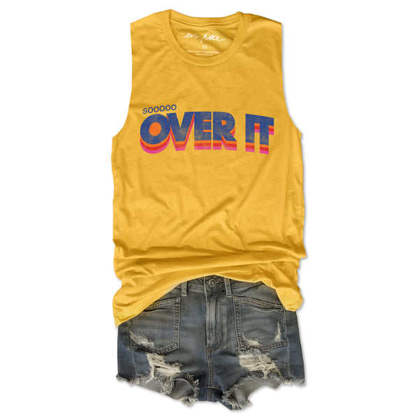 Sooooo Over It ... Funny Unisex Super Soft Triblend Raw Edge Muscle Tee-Everfitte-[drinking shirt]-[alcohol shirt]-[bachelorette party]-[bridal party]-[funny shirt]-[funny tee]-[shirt with words]-[coffee in the shower]-[lululemon]-[chaser]-Everfitte