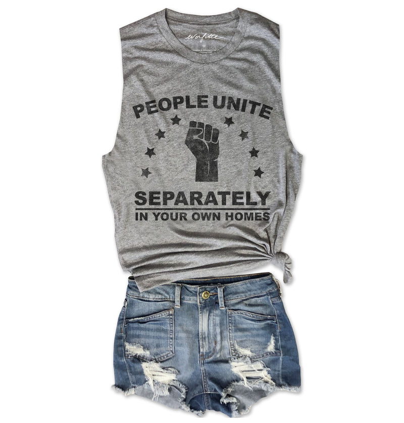 People Unite Separately In Their Own Homes ... Retro Heather Grey Muscle Tee-Everfitte-[lululemon]-[chaser]-[athleta]-[spirtual gangster]-[champion]-[graphic tee]-[gym shirt]-[workout tee]-[funny shirt]-[funny tee]-[muscle tee]-Everfitte