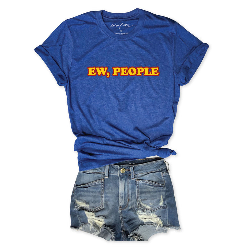 Ew, People ... Funny Retro Unisex Royal Triblend Tee