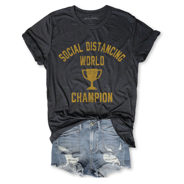 Social Distancing World Champion ...Unisex Vintage Dark Grey Triblend Tee-Everfitte-[drinking shirt]-[alcohol shirt]-[bachelorette party]-[bridal party]-[funny shirt]-[funny tee]-[shirt with words]-[coffee in the shower]-[lululemon]-[chaser]-Everfitte