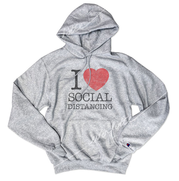 I Heart Social Distancing ... Heather Grey Unisex Super Cozy Hooded Champion Brand Sweatshirt