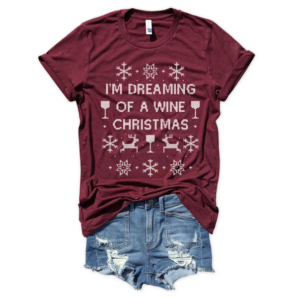 I'm Dreaming Of A Wine Christmas...Funny Holiday Burgundy Triblend Unisex Tee-Everfitte-[funny family shirt]-[drinking shirts]-[bachelor shirt]-[bachelorette party tees]-[bridal party shirt]-[bridal party tee]-[group drinking tees]-[funny vodka shirt]-[funny tequila tee]-[funny tequila tshirt]-[funny whiskey tshirt]-[funny drinking shirt]-[tequila t-shirt]-[vodka t-shirt]-[whiskey t-shirt]-Everfitte
