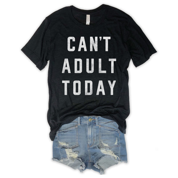 Can't Adult Today Black Tri-Blend  Unisex Tee