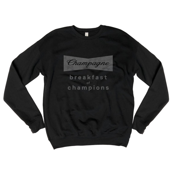 SALE! Champagne Breakfast of Champions...Black Drop Shoulder Crew Neck Sweatshirt