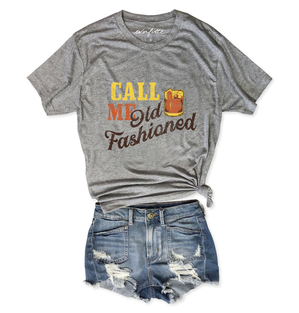 Call Me Old Fashioned.....Heather Grey Unisex Triblend Tee-Everfitte-[drinking shirt]-[alcohol shirt]-[bachelorette party]-[bridal party]-[funny shirt]-[funny tee]-[shirt with words]-[coffee in the shower]-[lululemon]-[chaser]-Everfitte