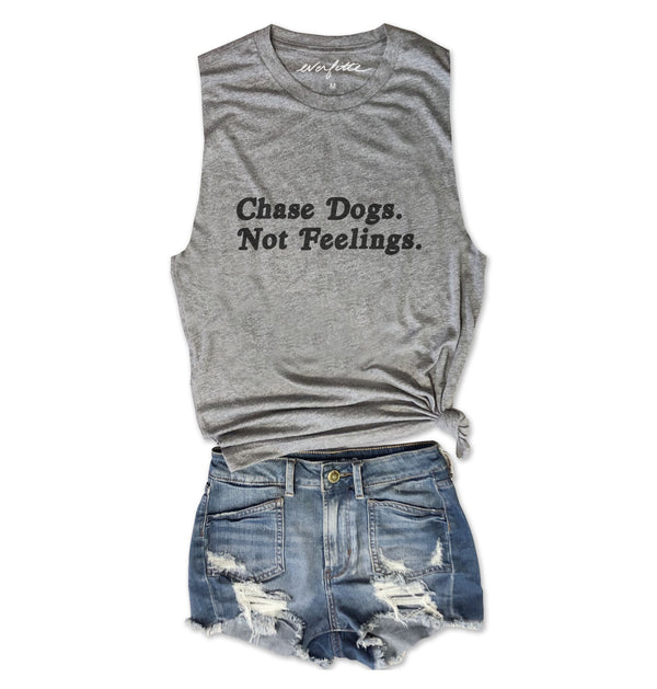 Chase Dogs. Not Feelings. ... Heather Grey Unisex Triblend Raw Edge Muscle-Everfitte-[drinking shirt]-[alcohol shirt]-[bachelorette party]-[bridal party]-[funny shirt]-[funny tee]-[shirt with words]-[coffee in the shower]-[lululemon]-[chaser]-Everfitte