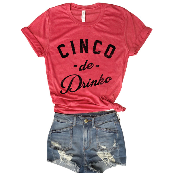 Cinco De Drinko... Funny Unisex Red Triblend Tee-Everfitte-[funny family shirt]-[drinking shirts]-[bachelor shirt]-[bachelorette party tees]-[bridal party shirt]-[bridal party tee]-[group drinking tees]-[funny vodka shirt]-[funny tequila tee]-[funny tequila tshirt]-[funny whiskey tshirt]-[funny drinking shirt]-[tequila t-shirt]-[vodka t-shirt]-[whiskey t-shirt]-Everfitte