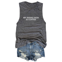 My Rising Sign Is Coffee ... Asphalt Slub Muscle Tee-Everfitte-[funny family shirt]-[drinking shirts]-[bachelor shirt]-[bachelorette party tees]-[bridal party shirt]-[bridal party tee]-[group drinking tees]-[funny vodka shirt]-[funny tequila tee]-[funny tequila tshirt]-[funny whiskey tshirt]-[funny drinking shirt]-[tequila t-shirt]-[vodka t-shirt]-[whiskey t-shirt]-Everfitte