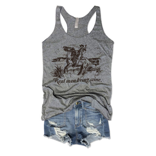 Sale... Real Men Bring Wine ... Grey Triblend Racerback Tank