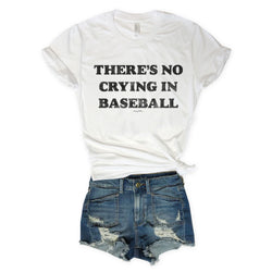 There's No Crying In Baseball White Unisex Tee