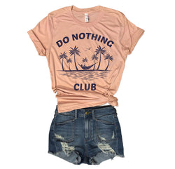 Sale... Do Nothing Club...Unisex Peachy Pink Triblend Tee