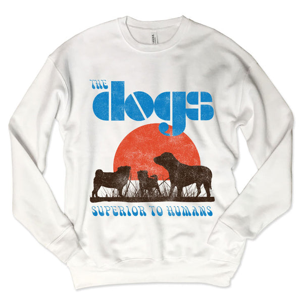 SALE! The Dogs Superior To Humans...Unisex White Drop Shoulder Crew Neck Sweatshirt