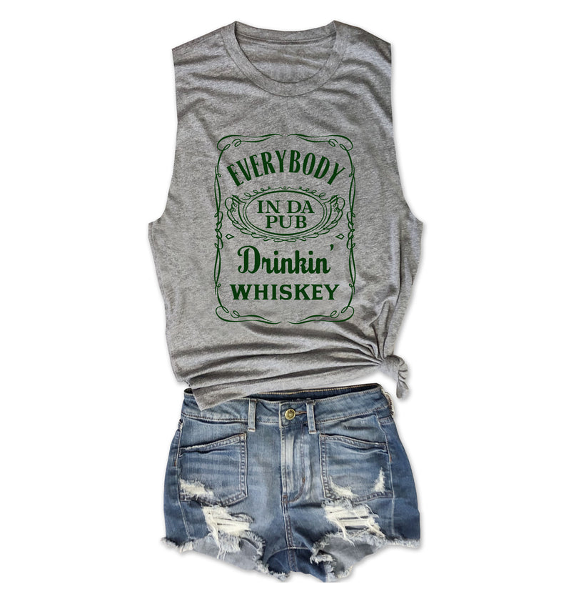 ST. PADDY'S DAY Everybody In Da Pub Drinkin' Whiskey ... Heather Grey Unisex Triblend Raw Edge Muscle-Everfitte-[drinking shirt]-[alcohol shirt]-[bachelorette party]-[bridal party]-[funny shirt]-[funny tee]-[shirt with words]-[coffee in the shower]-[lululemon]-[chaser]-Everfitte