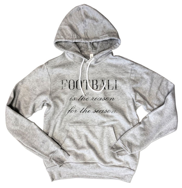 FOOTBALL The Reason For The Season ... Unisex Super Cozy Hooded Sweatshirt