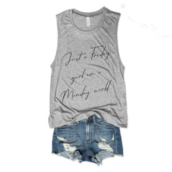 Sale!! Just A Friday Girl In A Monday World...Heather Grey Muscle Tee