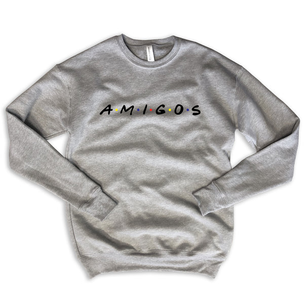 amigos, friends, best friend shirts, best friend sweatshirts, mexico, bachelorette, graphic t shirts, womens graphic shirts, friends sweatshirt, grey sweatshirt, grey crewneck, grey graphic, friends crewneck, friends hoodie,