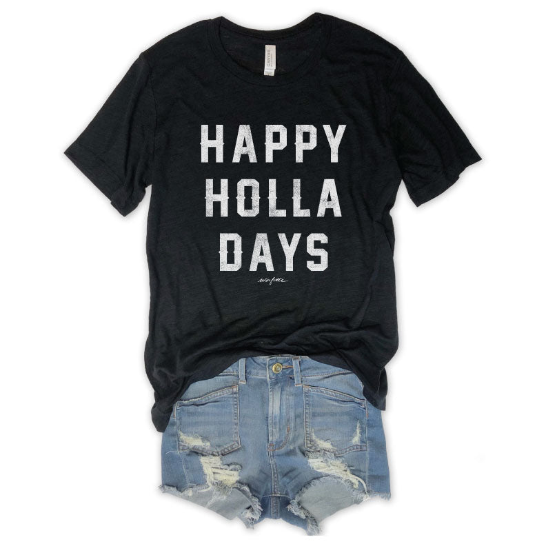 Happy Holla Days...Funny Black Holiday Unisex Tee