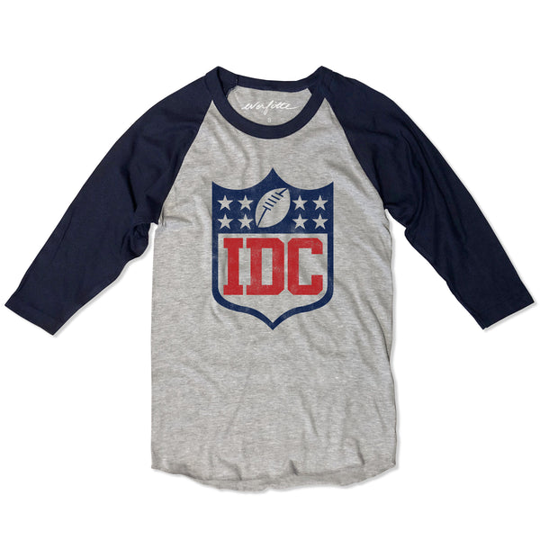 IDC (I DON'T CARE)... Unisex Funny FOOTBALL Raglan Tee