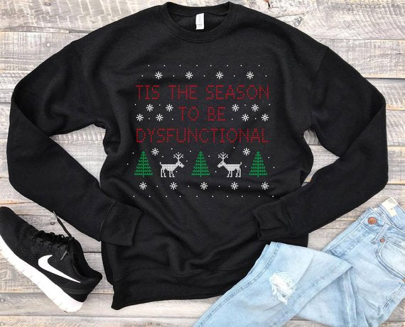 Sale! Tis The Season To be Dysfunctional...Funny Holiday Charcoal Unisex Drop Shoulder Sweatshirt