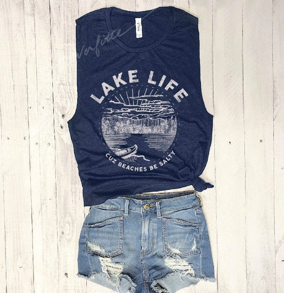 Lake Life, Cuz Beaches be Salty... Navy Muscle Tee
