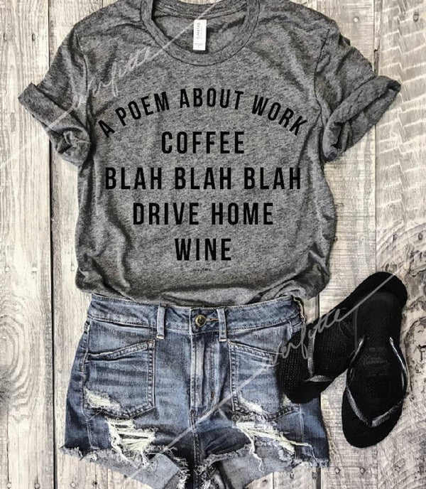 Sale... A Poem About Work...  Grey Triblend Unisex Tee
