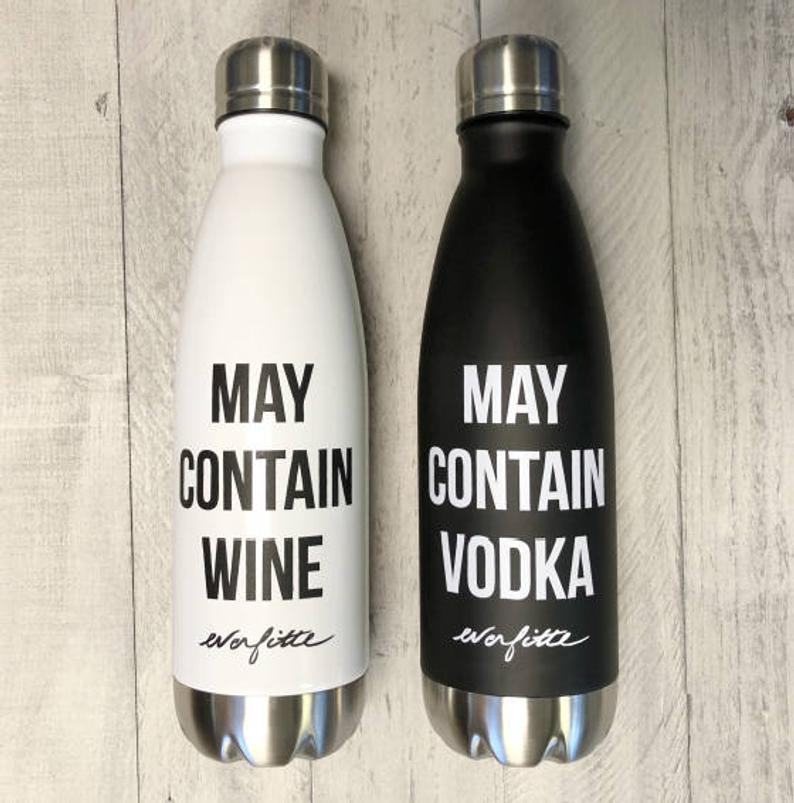 May Contain Wine/Vodka Stainless Steel Water Bottle-Everfitte-[funny family shirt]-[drinking shirts]-[bachelor shirt]-[bachelorette party tees]-[bridal party shirt]-[bridal party tee]-[group drinking tees]-[funny vodka shirt]-[funny tequila tee]-[funny tequila tshirt]-[funny whiskey tshirt]-[funny drinking shirt]-[tequila t-shirt]-[vodka t-shirt]-[whiskey t-shirt]-Everfitte