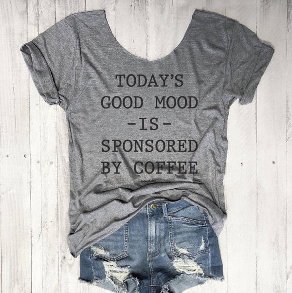 LIMITED... Today's Good Mood Is Sponsored By Coffee...One Size Slouchy Raw Neck Tee-Everfitte-ONE SIZE-Everfitte