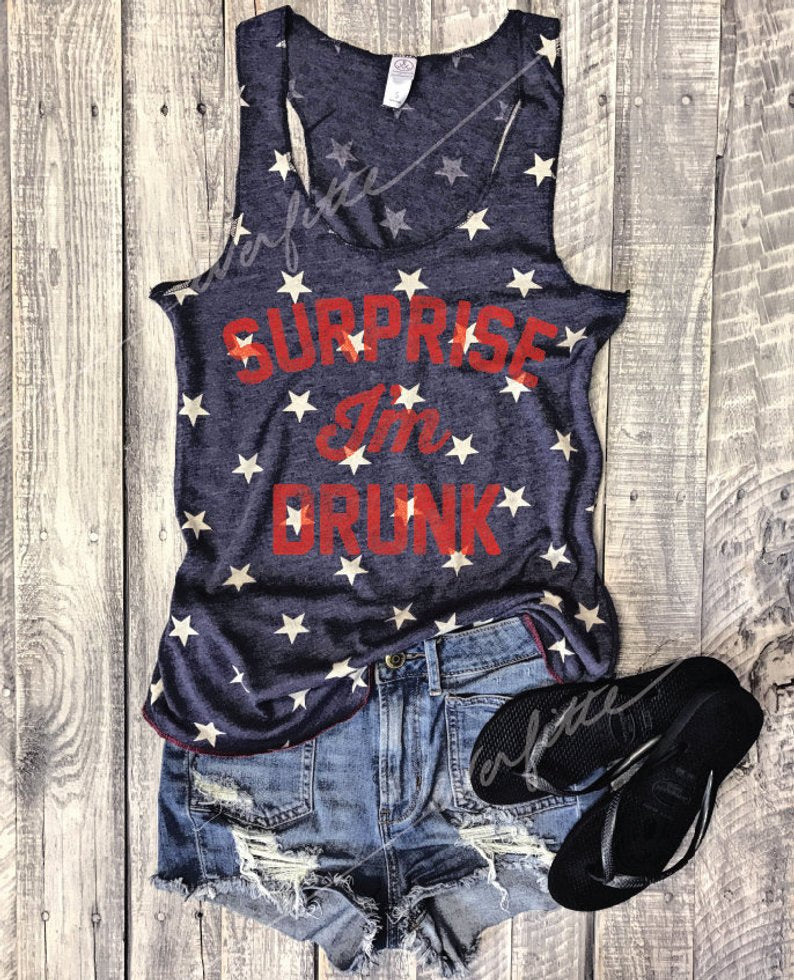 surprise i'm drunk tank top, surprise im drunk tank top, star tank, 4th of july tank top, racerback, gym tank, funny tank top, red white and blue, 4th of july, fourth of july shirt, funny shirt, vintage tank top, retro tank top, everfitte, 4th of july party, bachelorette party tank top,
