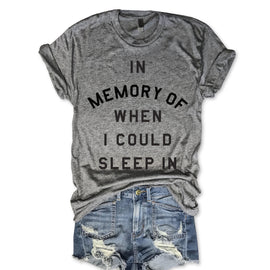 In Memory Of When I Could Sleep In Unisex Triblend Tee