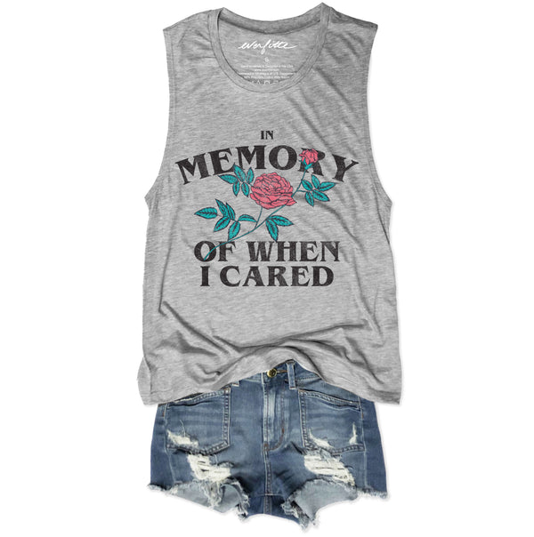 In Memory Of When I Cared ... Retro Heather Grey Muscle Tee-Everfitte-[lululemon]-[chaser]-[athleta]-[spirtual gangster]-[champion]-[graphic tee]-[gym shirt]-[workout tee]-[funny shirt]-[funny tee]-[muscle tee]-Everfitte