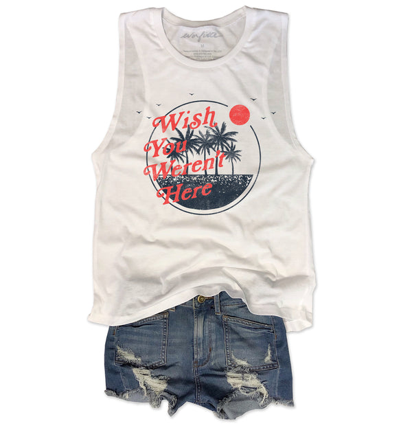 SALE!!  Wish You Weren't Here ... Funny White Muscle Tee