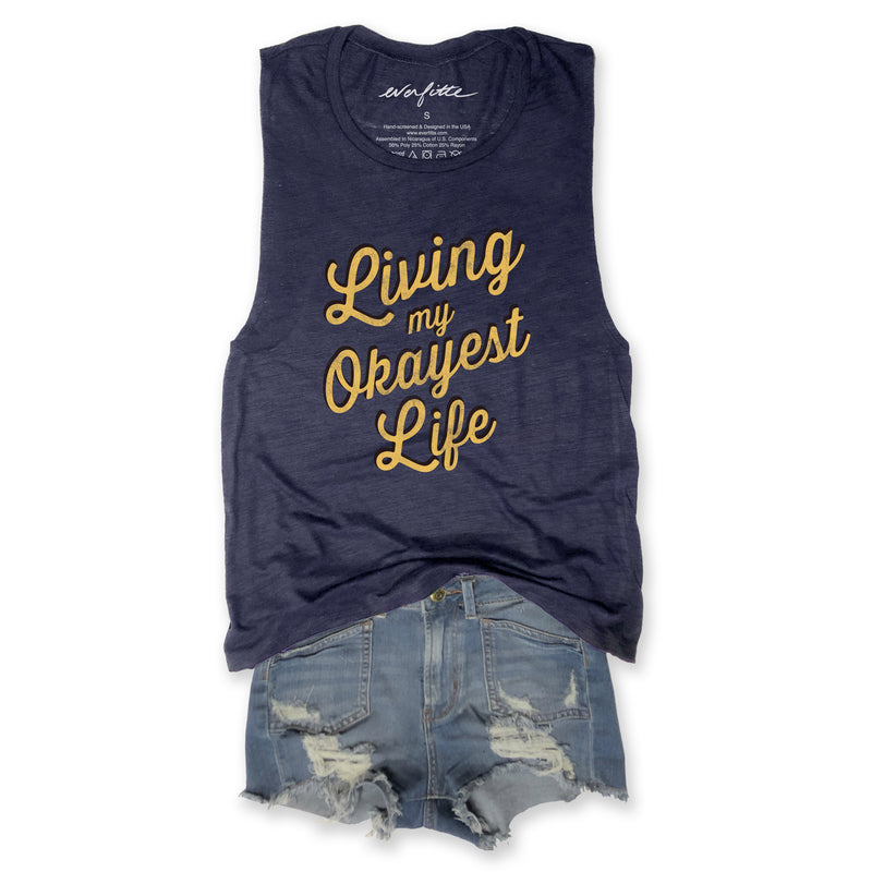 Living My Okayest Life ... Funny Triblend Navy Muscle Tee-Everfitte-[lululemon]-[chaser]-[athleta]-[spirtual gangster]-[champion]-[graphic tee]-[gym shirt]-[workout tee]-[funny shirt]-[funny tee]-[muscle tee]-Everfitte