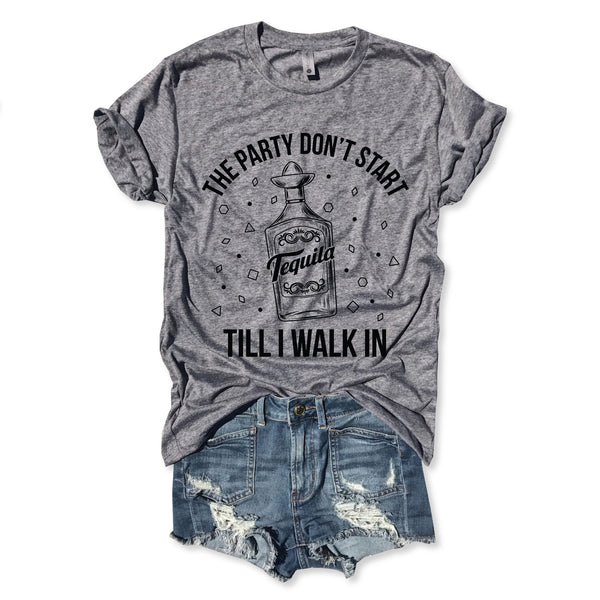 SALE! The Party Don't Start Til I Walk In.....Heather Grey Unisex Triblend Tee