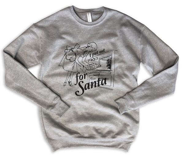 Limited: I PUT OUT FOR SANTA ... Funny Holiday Unisex Drop Shoulder Sweatshirt
