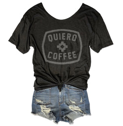 Quiero Coffee... Charcoal One Size Slouchy Raw Neck Tee-Everfitte-[funny family shirt]-[drinking shirts]-[bachelor shirt]-[bachelorette party tees]-[bridal party shirt]-[bridal party tee]-[group drinking tees]-[funny vodka shirt]-[funny tequila tee]-[funny tequila tshirt]-[funny whiskey tshirt]-[funny drinking shirt]-[tequila t-shirt]-[vodka t-shirt]-[whiskey t-shirt]-Everfitte