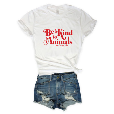 Be Kind To Animals or I'll Kill You...White Triblend Unisex Tee