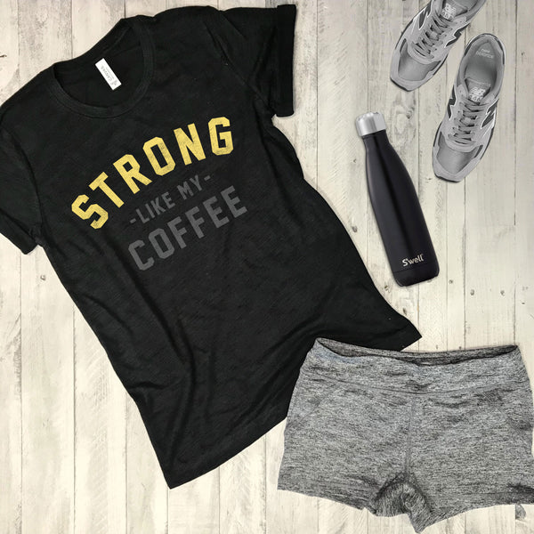 Sale!!!  STRONG Like My Coffee ... Unisex Black Triblend Tee