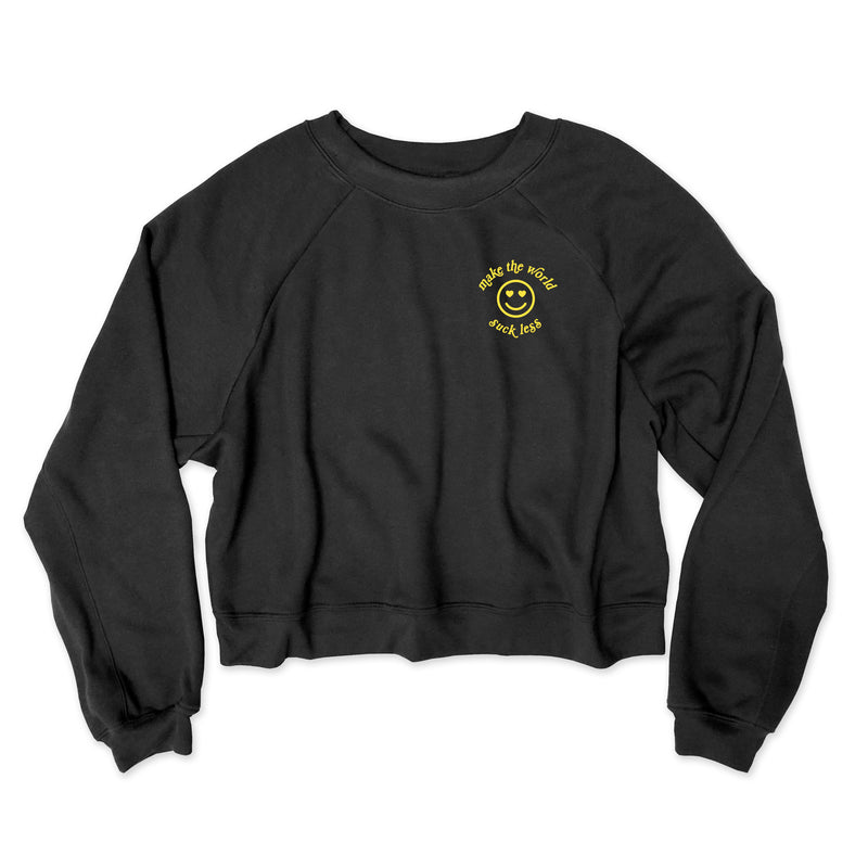 Make The World Suck Less ... Slouchy Black Mid-Crop Raglan Sleeve Sweatshirt