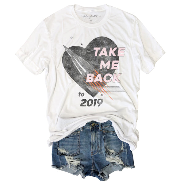 Take Me Back to 2019 ... Funny White Triblend Unisex Tee