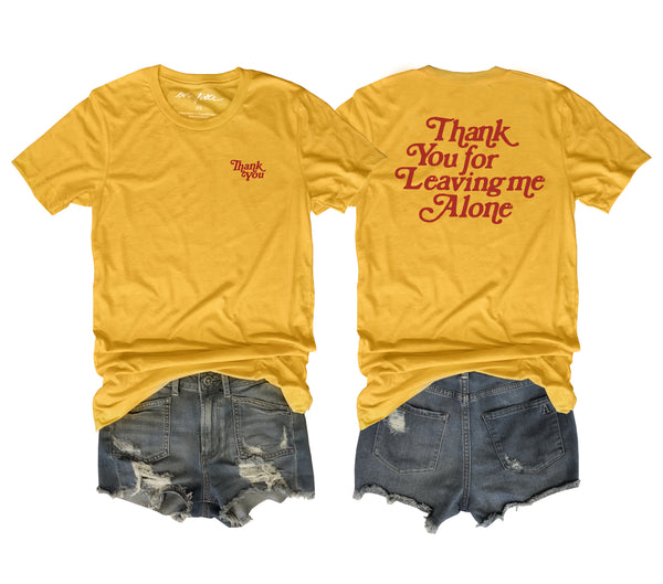 Thank You For Leaving Me Alone ... Funny Retro Unisex Yellow Triblend Tee