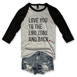 Love You To The End Zone And Back...Football Unisex Baseball Tee