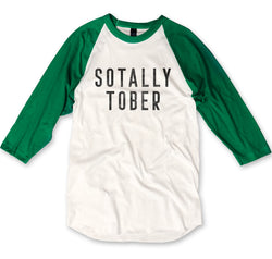 LIMITED: Sotally Tober...St. Paddy's Day Unisex Baseball Tee-Everfitte-[funny family shirt]-[drinking shirts]-[bachelor shirt]-[bachelorette party tees]-[bridal party shirt]-[bridal party tee]-[group drinking tees]-[funny vodka shirt]-[funny tequila tee]-[funny tequila tshirt]-[funny whiskey tshirt]-[funny drinking shirt]-[tequila t-shirt]-[vodka t-shirt]-[whiskey t-shirt]-Everfitte