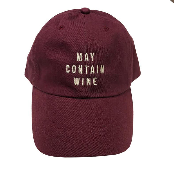 May Contain Wine... EMBROIDERED Burgendy Funny Dad Hat-Everfitte-Everfitte