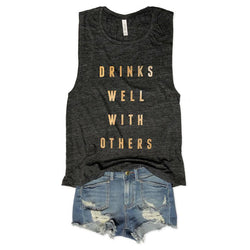 Drinks Well With Others... Charcoal Slub Gold Foil Muscle Tee-Everfitte-Everfitte