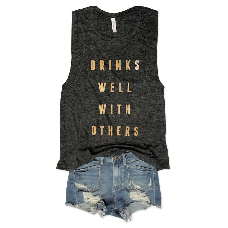 Drinks Well With Others... Charcoal Slub Gold Foil Muscle Tee-Everfitte-[funny family shirt]-[drinking shirts]-[bachelor shirt]-[bachelorette party tees]-[bridal party shirt]-[bridal party tee]-[group drinking tees]-[funny vodka shirt]-[funny tequila tee]-[funny tequila tshirt]-[funny whiskey tshirt]-[funny drinking shirt]-[tequila t-shirt]-[vodka t-shirt]-[whiskey t-shirt]-Everfitte