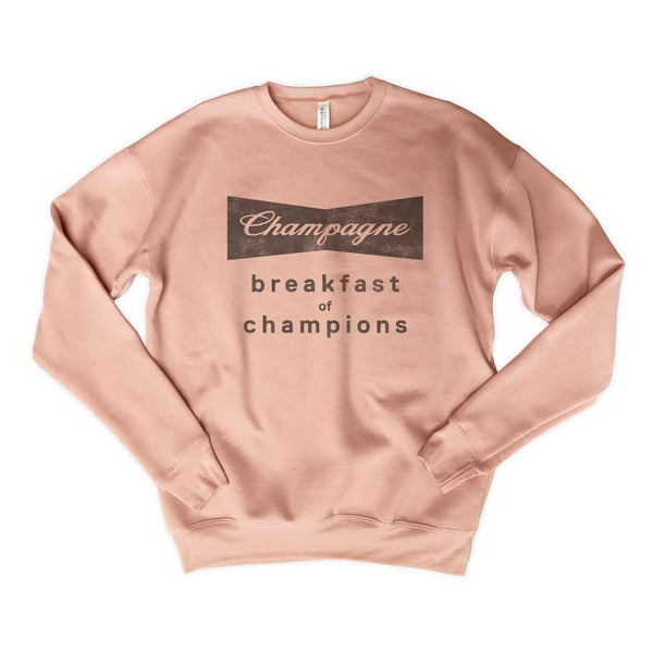 Champagne Breakfast Of Champions Millennial Pink Drop Shoulder Crew Neck Sweatshirt